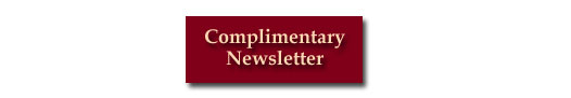 Sign Up For Our Complimentary Newsletter